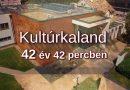 Kultúrkaland – 42 év 42 percben – VIDEÓ