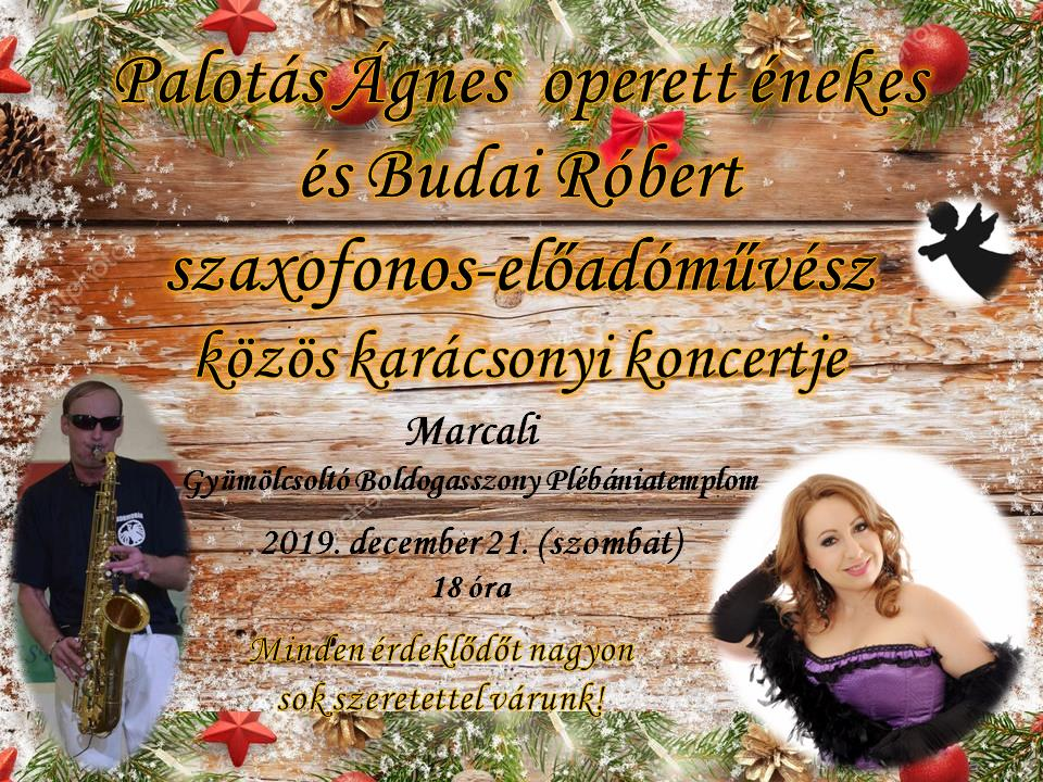 Palotás Ágnes és Budai Róbert karácsonyi koncertje
