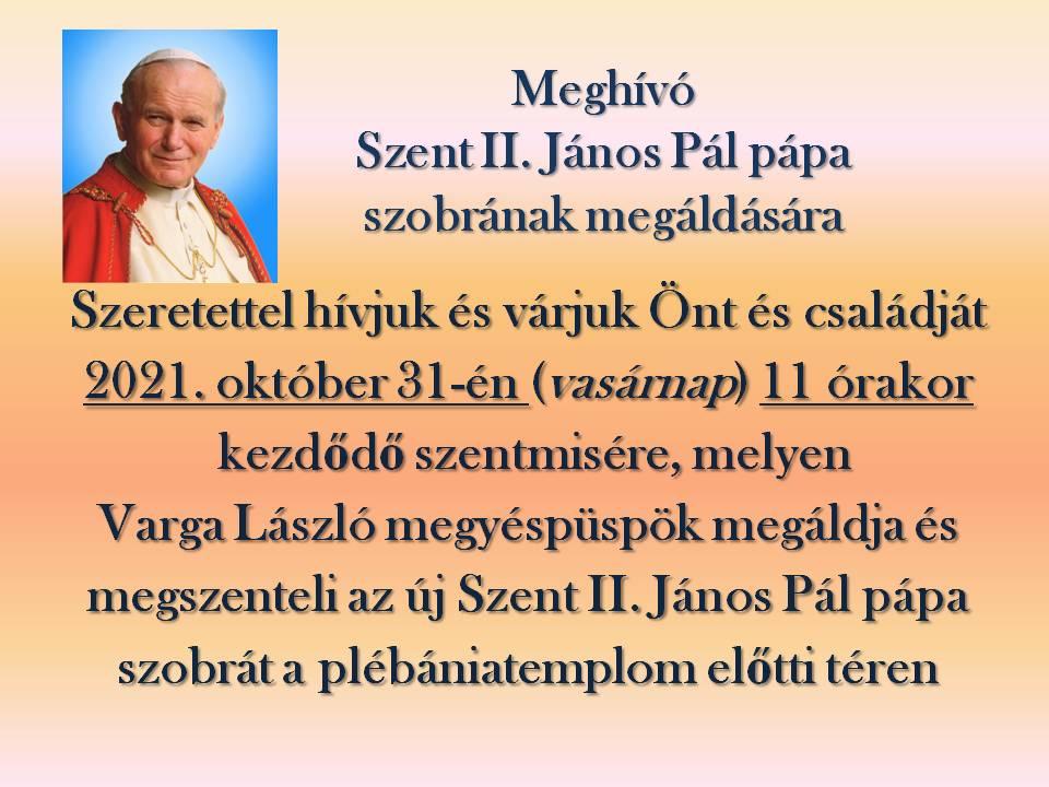 Szent II. János Pál pápa szobrának megáldása